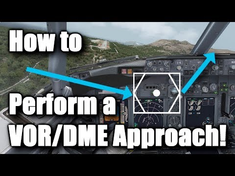 How to Perform a VOR/DME Approach! [Boeing 737NG] [PMDG & P3D]