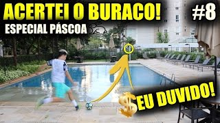 DESAFIOS PELO CONDOMÍNIO!!! - EU DUVIDO! #8