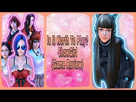 Is It Worth To Play? | ShowGirl | Game Review