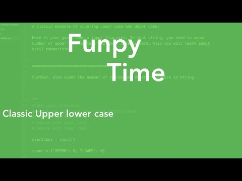 Funpy - Classic upper lower case problems in python