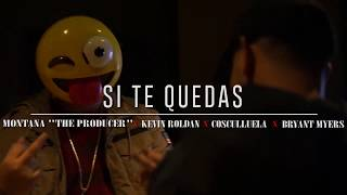 Si Te Quedas (feat. Kevin Roldan, Cosculluela & Bryan Myers) - Montana The Producer [TRAPLUSIONS]