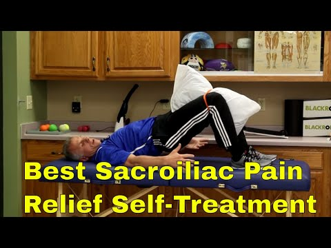 Best Sacroiliac Pain Relief Self-Treatment
