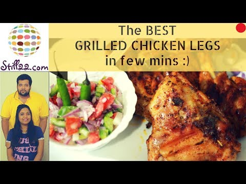 Grilled Chicken Legs | Fast Easy & Juicy Chicken Legs | Quick & Easy Grilled Chicken