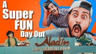 A Super Fun Day Out | Bekaar Films | Aladin Vlog