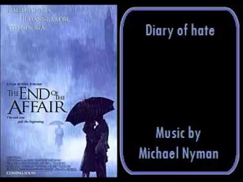 The end of the affair - Diary of hate - Michael Nyman
