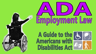 ADA Employment Law: A Guide to the American with Disabilities Act