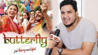 Jab Harry Met Sejal Singer Dev Negi - Exclusive Interview | Butterfly Song
