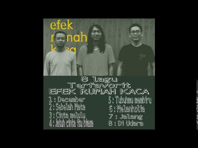 """Download EFEK RUMAH KACA """" ALBUM FAVORITE"""" MP3 Gratis"""