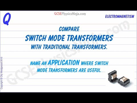The Switch Mode Transformer - How It Works - GCSE Physics