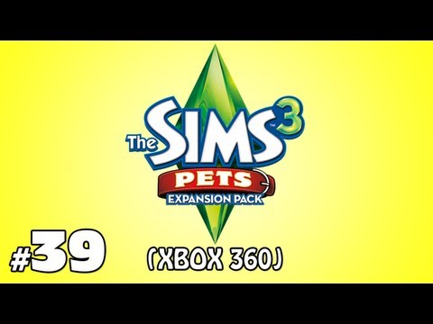 The Sims 3: Pets (Xbox 360) - Part 39 - SHIZZLE MADE US FILTHY RICH!