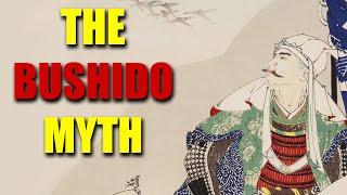 The Bushido Myth