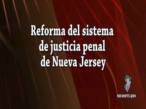 New Jersey Criminal Justice Reform /Reforma del sistema de justicia penal de Nueva Jersey