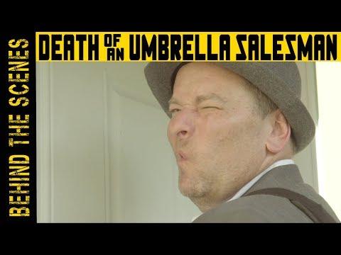 Death of an Umbrella Salesman: A Warm Welcome