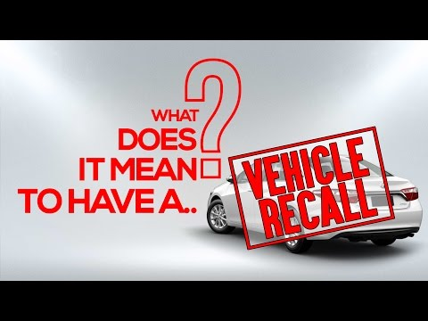 What Does It Mean To Have A Vehicle Recall?