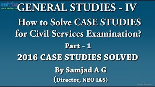 2016 UPSC CSE CASE STUDIES SOLVED | Part 1