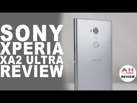 Sony Xperia XA2 Ultra Review - Mid-Range with a Twist