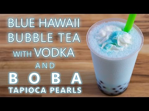 How to Make Blue Hawaii Bubble Tea with Vodka and Boba Tapioca Pearls