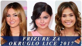 Frizure Za Okruglo Lice 2018 Videos Ytubetv