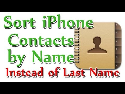 How To Sort iPhone Contacts by Name NOT Last Name (Tutorial @ 5200 Feet!)