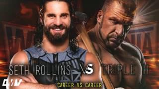 Seth Rollins vs Triple H (Custom Promo) || Wrestlemania 33 || ᴴᴰ