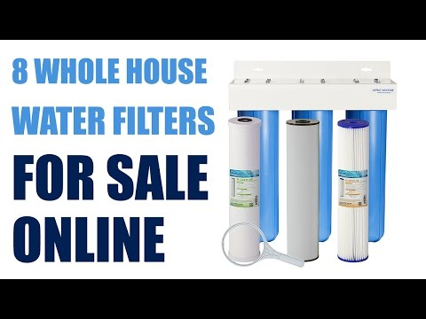 8 Whole House Water Filters For Sale Online