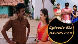 Kalyana Veedu | Tamil Serial | Episode 423 | 04/09/19 | Sun Tv | Thiru Tv