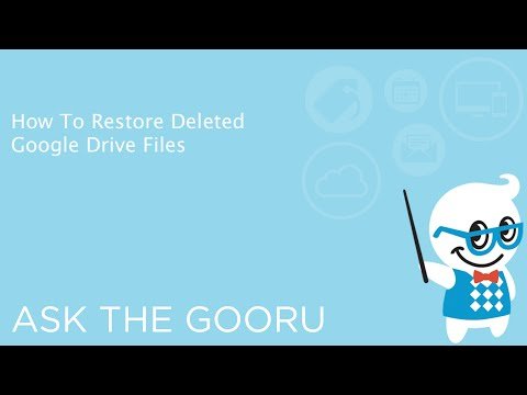 How To Restore Deleted Google Drive Files