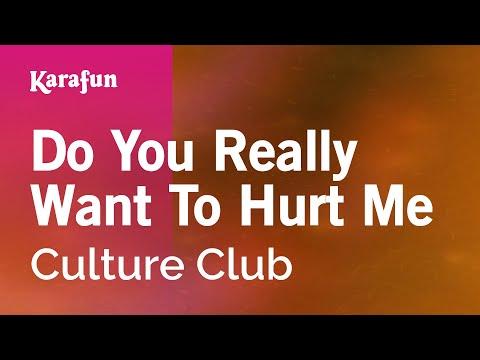 Karaoke Do You Really Want To Hurt Me - Culture Club *