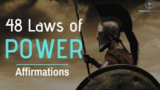 48 Laws Of Power Subconscious Programming Affirmations | Listen & Boost Power, Influence, Success