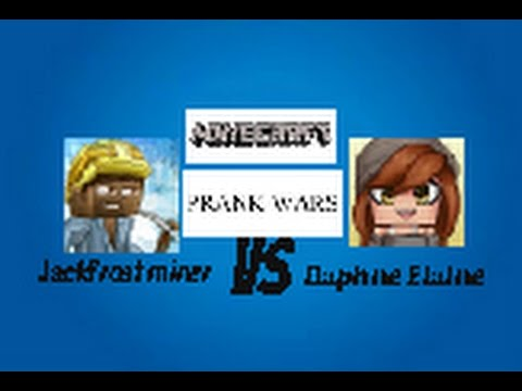 Minecraft pe prank wars episode Jackfrost miner vs Daphne Elaine