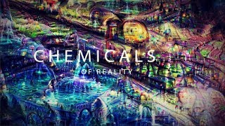 Chemicals of Reality Trailer