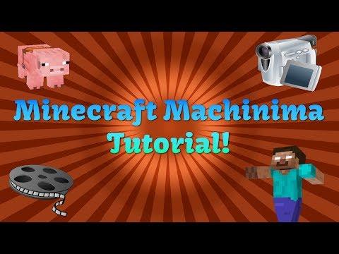 Minecraft Machinima Tutorial - 2017
