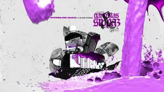 Shoreline Mafia - Gangstas & Sippas (feat. Q Da Fool) [Official Audio]