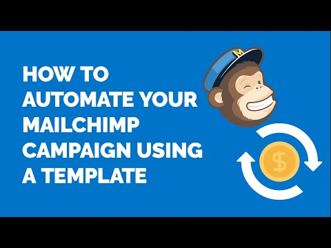 How to Create an Automated MailChimp Campaign from a Template