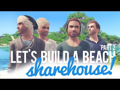 The Sims 3 Let's Build a Share Beach House — Part 2