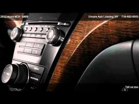 Acura MDX  @ Encore Auto Leasing