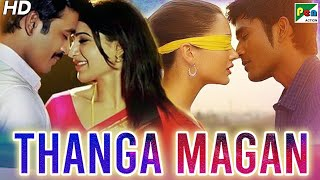 Thanga Magan (2020) New Released Full Hindi Dubbed Movie | Dhanush, Samantha, Amy Jackson