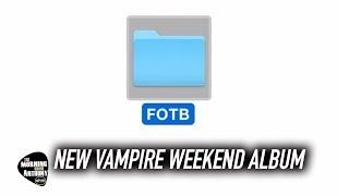 Download New Vampire Weekend Album Video