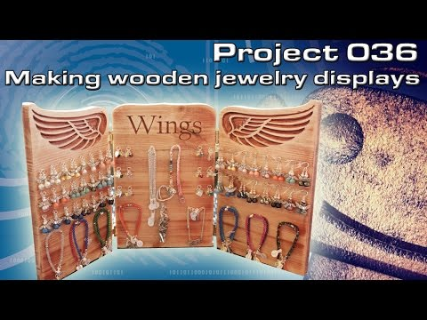 RCNC Projects 36 : Making wooden jewelry displays.