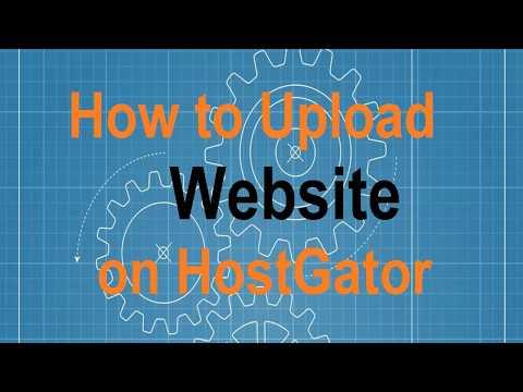 How to Upload Website on Hostgator 2017
