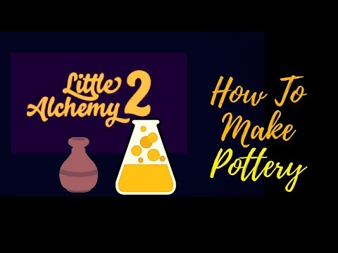 Little Alchemy 2-How To Make Pottery Cheats & Hints