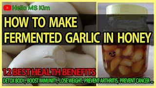 NATURAL REMEDY - Garlic Honey Fermented Recipe / How to make Fermented Honey Garlic
