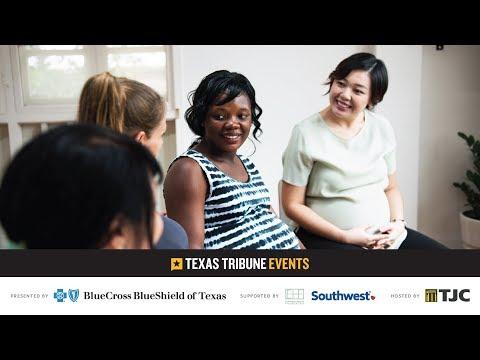 Saving Texas Mothers: A Conversation on Maternal Mortality