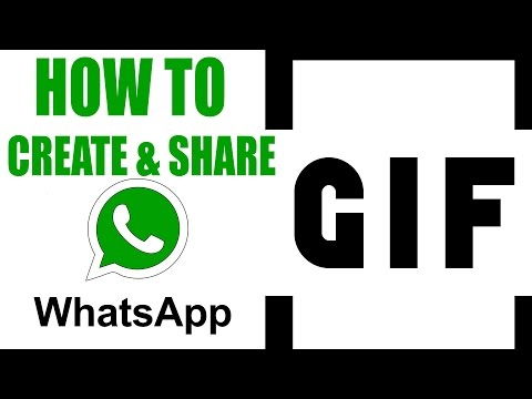 How to create and share GIF within WhatsApp