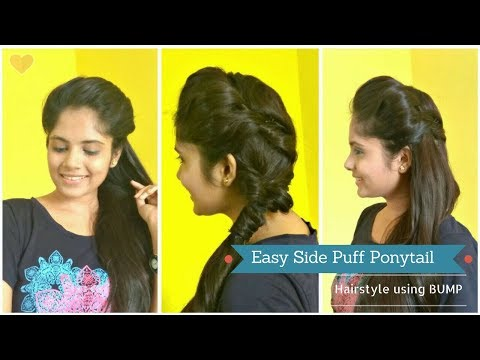 How To : Easy Side puff Hairstyle Using BUMP with Ponytail| DIY  Ponytail for medium/long hair