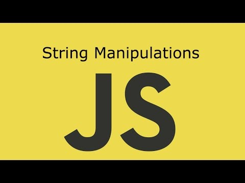 JavaScript Lesson 11 String Manipulations
