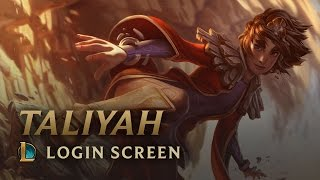 Taliyah, the Stoneweaver | Login Screen - League of Legends