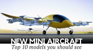 Top 10 Mini Aircraft and Flying Car Inventions for Personal Air Travel