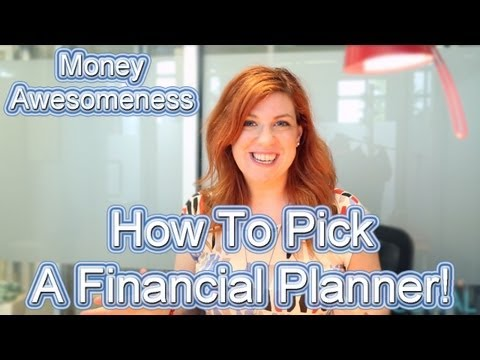 Money Awesomeness:  How To Find the Right Financial Planner!