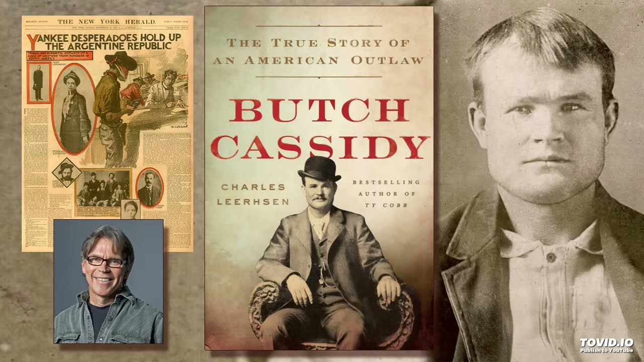 Charles Leerhsen – Butch Cassidy: The True Story of an American Outlaw - History Author Show